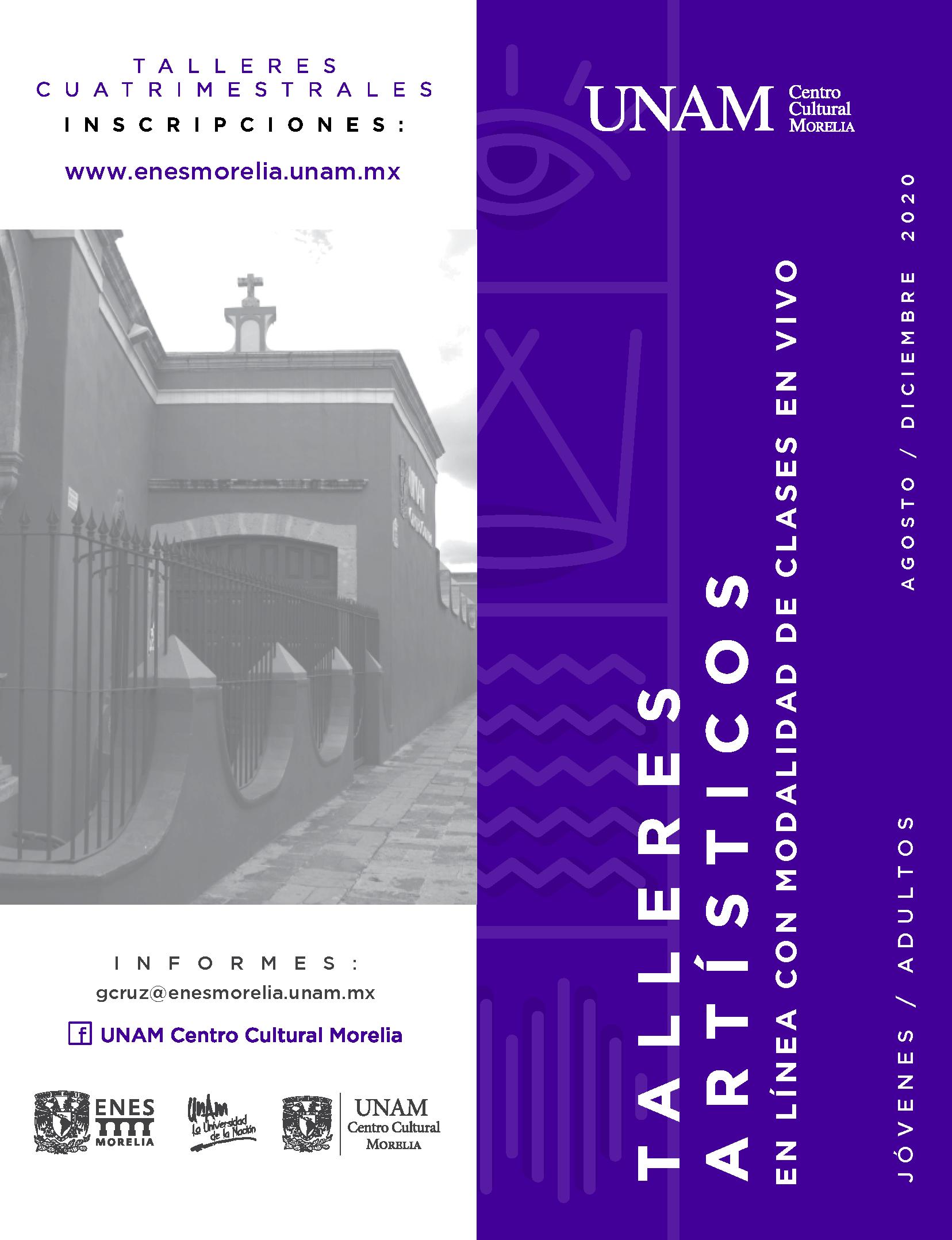 Talleres Artísticos UNAM Centro Cultural Morelia 2020